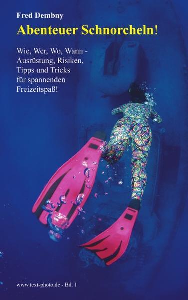 Abenteuer Schnorcheln! als Buch von Fred Dembny