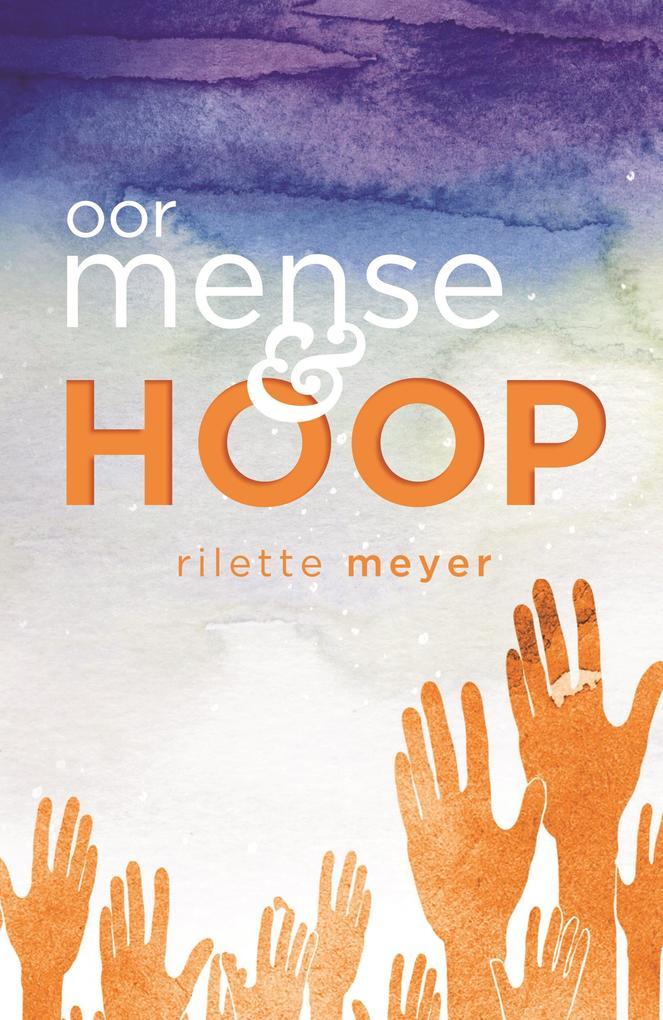 Oor mense en hoop als eBook Download von Rilett...