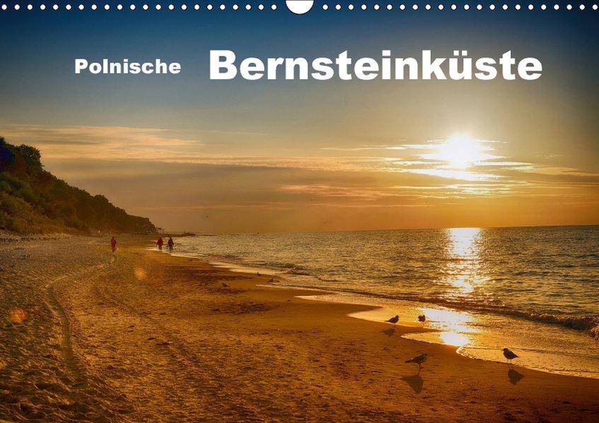 Polnische Bernsteinküste (Wandkalender 2018 DIN...