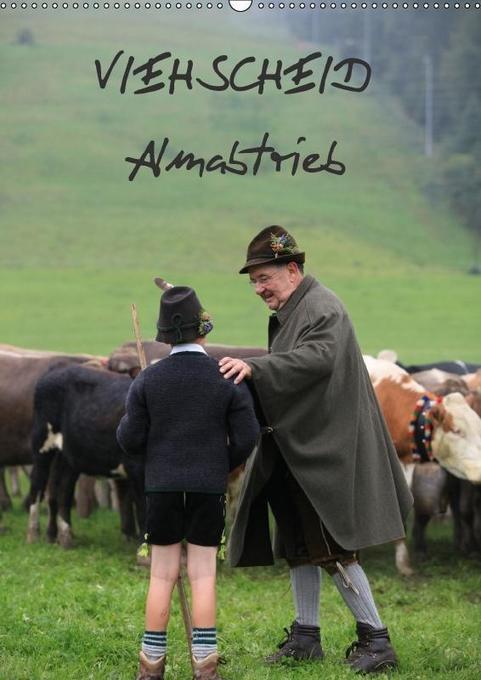 Viehscheid Almabtrieb (Wandkalender 2018 DIN A2...