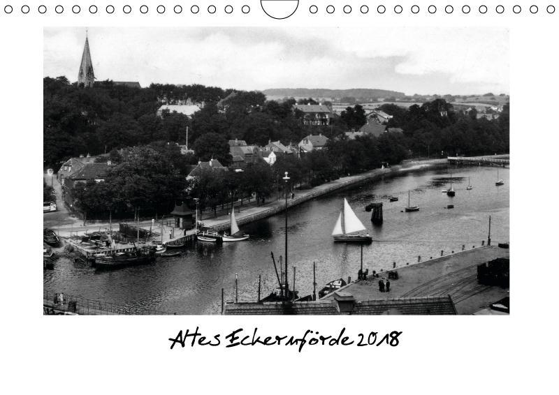 Altes Eckernförde (Wandkalender 2018 DIN A4 quer)