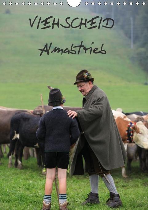 Viehscheid Almabtrieb (Wandkalender 2018 DIN A4...