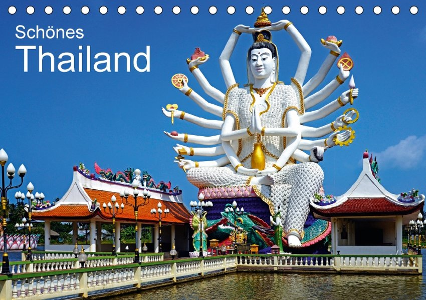Schönes Thailand (Tischkalender 2018 DIN A5 quer)