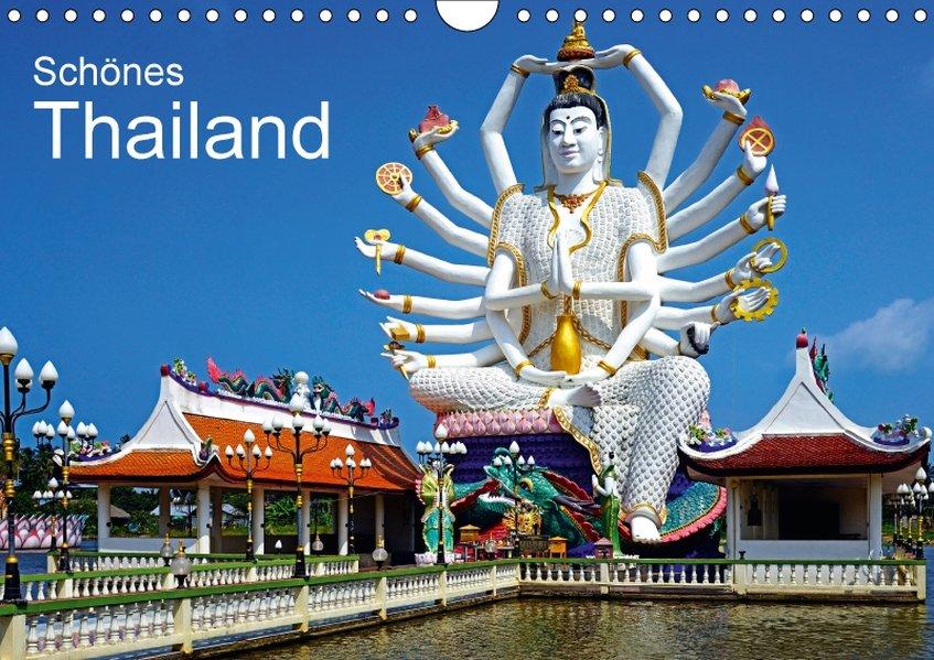 Schönes Thailand (Wandkalender 2018 DIN A4 quer)