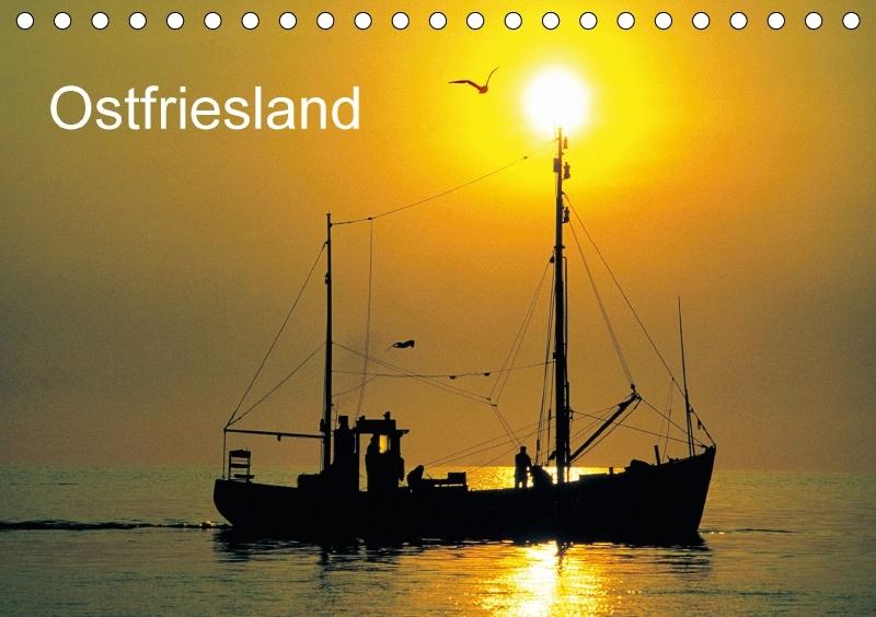 Ostfriesland (Tischkalender 2018 DIN A5 quer)