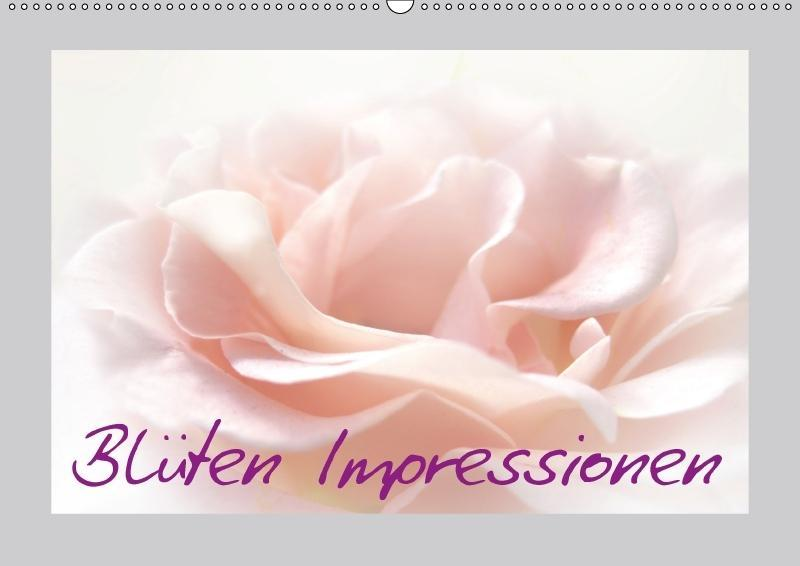 Blüten Impressionen (Wandkalender 2018 DIN A2 q...