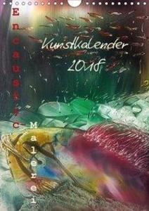 Encaustic Kunstkalender 2018 (Wandkalender 2018...