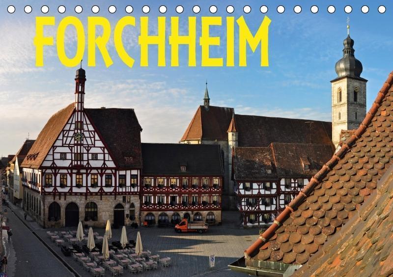 Forchheim (Tischkalender 2018 DIN A5 quer)