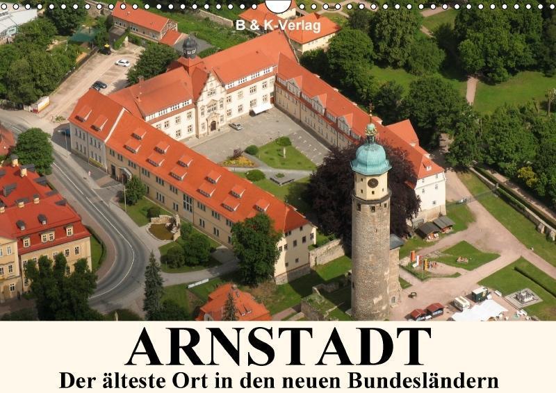 ARNSTADT - Die älteste Stadt in den neuen Bunde...