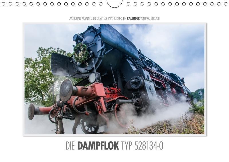 Emotionale Momente: Die Dampflok Typ 528134-0. ...
