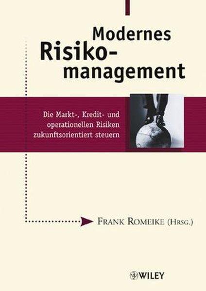 Modernes Risikomanagement als Buch von