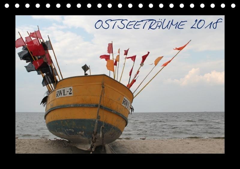 Ostseeträume (Tischkalender 2018 DIN A5 quer)