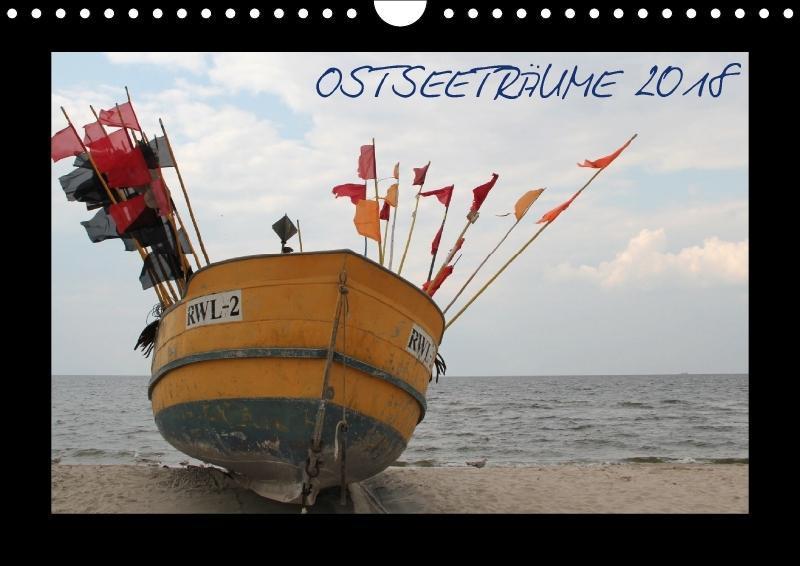 Ostseeträume (Wandkalender 2018 DIN A4 quer)