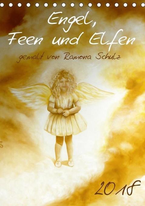 Engel, Feen und Elfen (Tischkalender 2018 DIN A...
