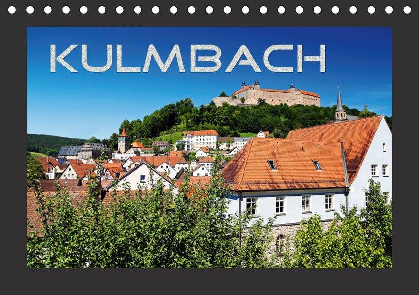 Kulmbach (Tischkalender 2018 DIN A5 quer)