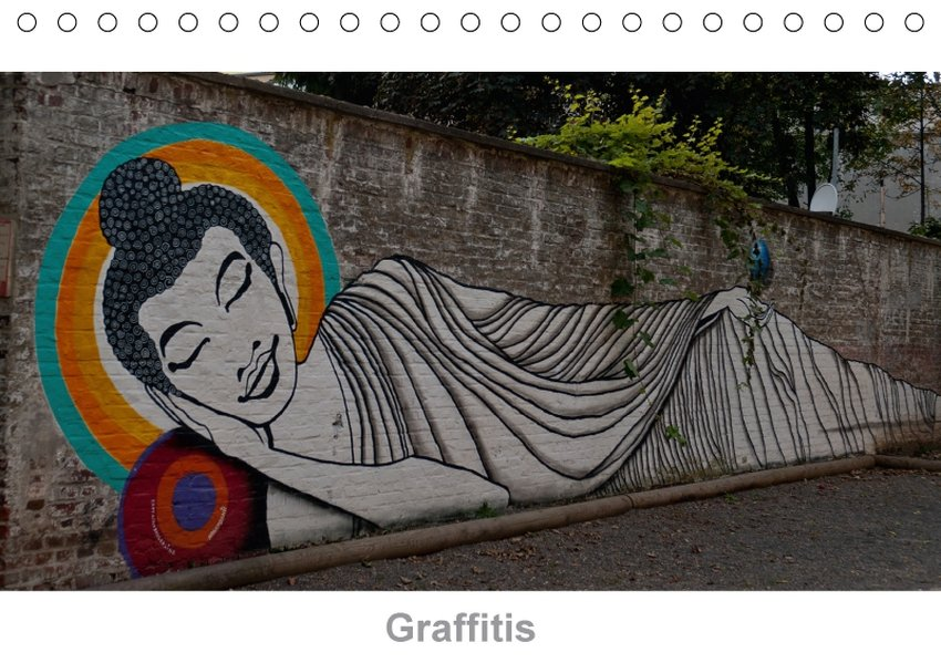 Graffitis (Tischkalender 2018 DIN A5 quer)