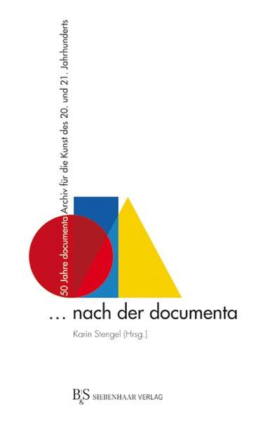 ... nach der documenta als Buch von