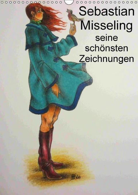 Sebastian Misseling - seine schönsten Zeichnung...