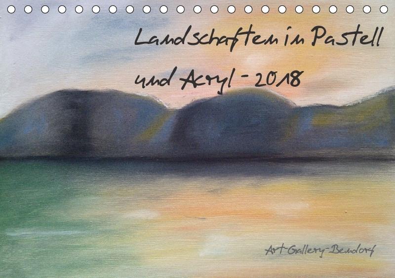 Landschaften in Pastell und Acryl (Tischkalende...