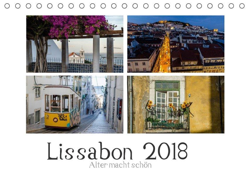 Lissabon - Alter macht schön (Tischkalender 201...