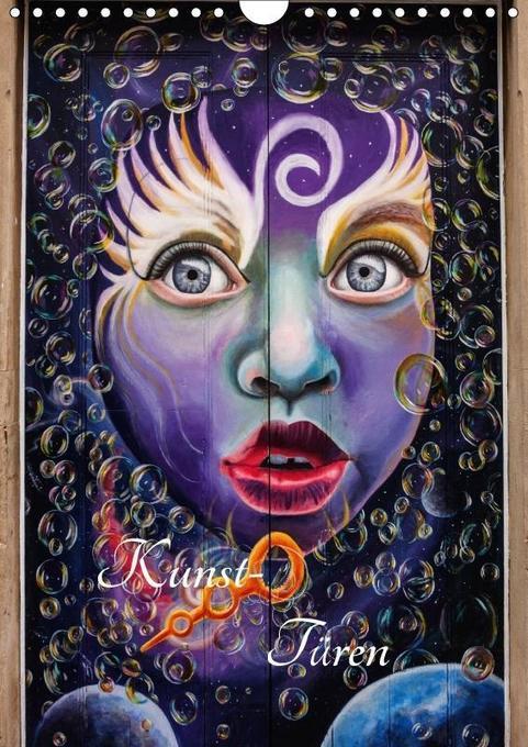 Kunst-Türen (Wandkalender 2018 DIN A4 hoch)