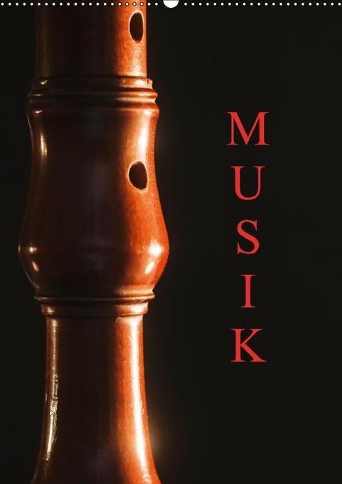 Musik (Wandkalender 2018 DIN A2 hoch)