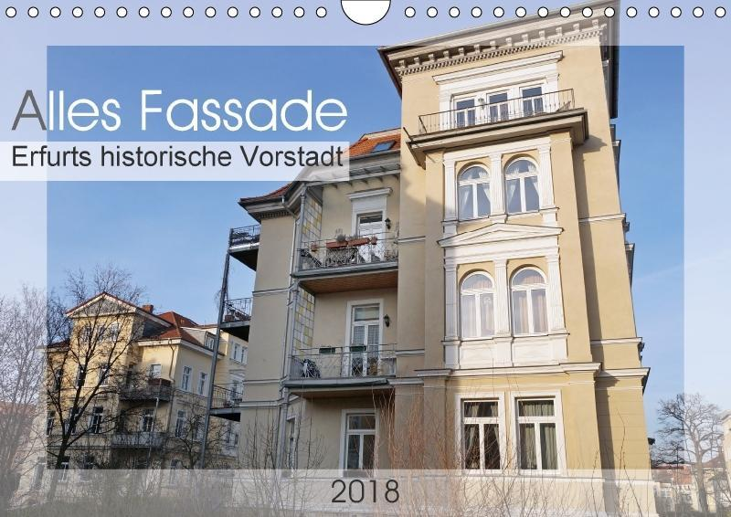 Alles Fassade - Erfurts historische Vorstadt (W...
