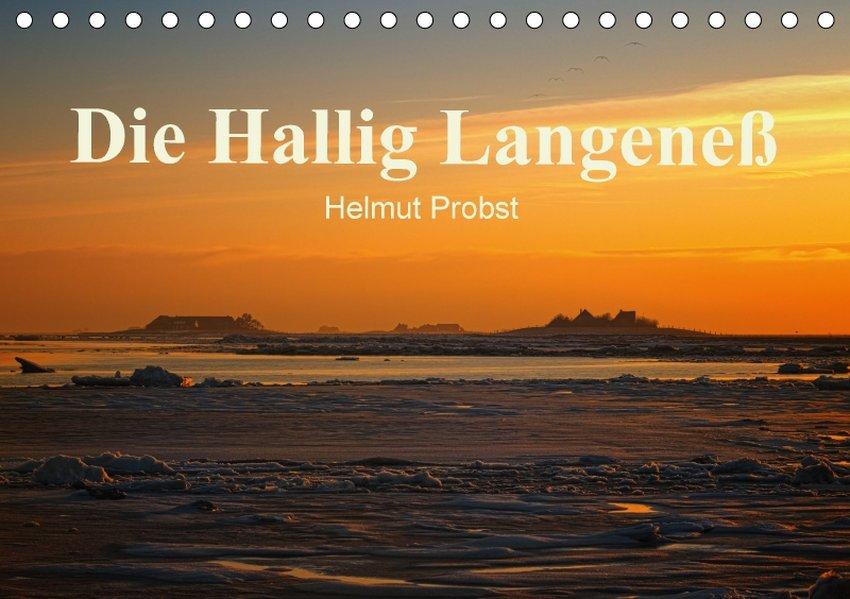 Die Hallig Langeneß / CH-Version (Tischkalender...