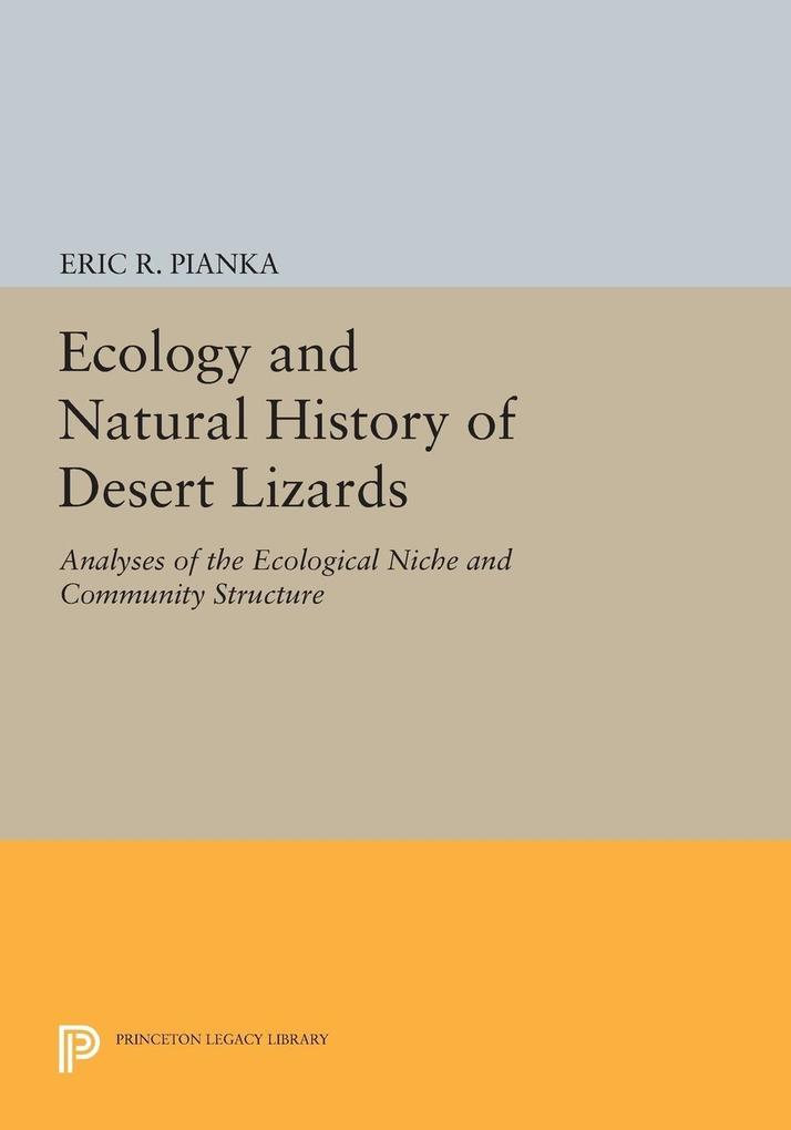 Ecology and Natural History of Desert Lizards a...