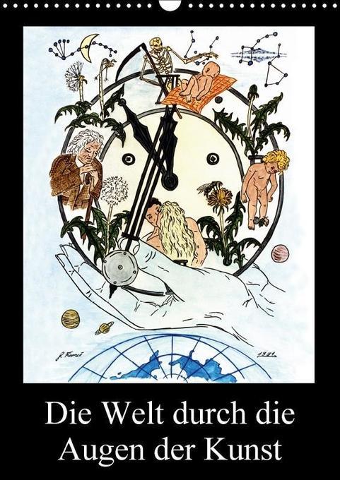 Die Welt durch die Augen der Kunst (Wandkalende...