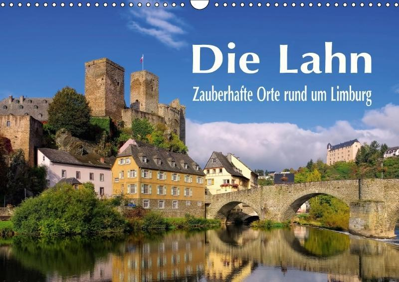 Die Lahn - Zauberhafte Orte rund um Limburg (Wa...