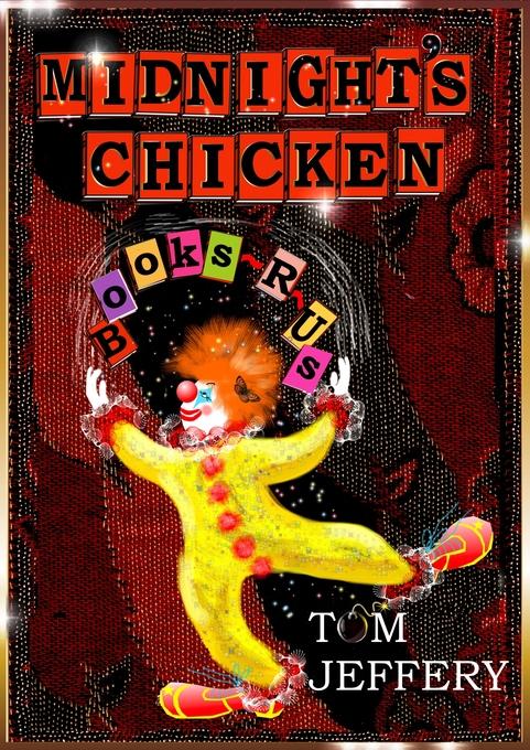 Midnight´s Chicken als eBook Download von Tom J...