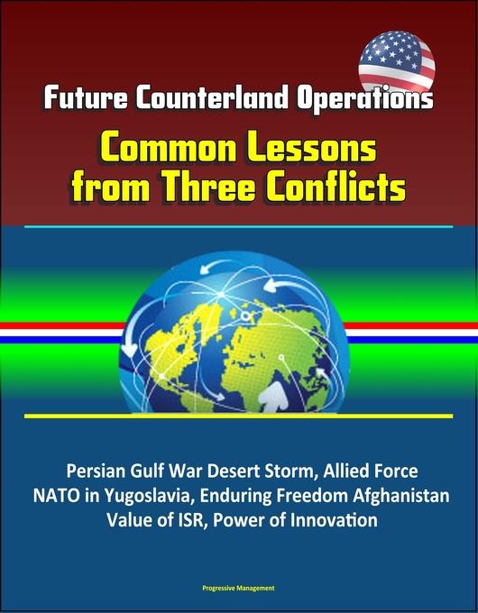 Future Counterland Operations: Common Lessons f...
