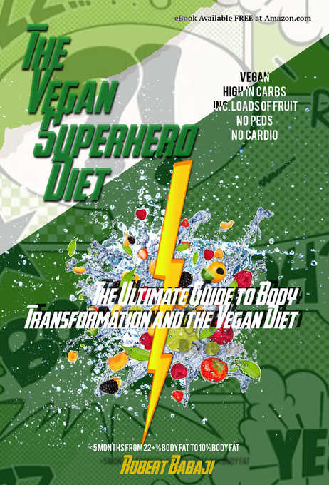 The Vegan Superhero Diet: The Ultimate Guide to...
