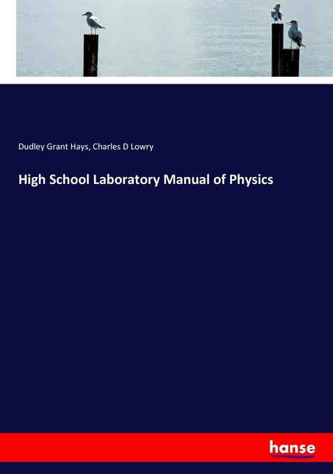 9783744763592 - Charles D Lowry; Dudley Grant Hays: High School Laboratory Manual of Physics - Buch