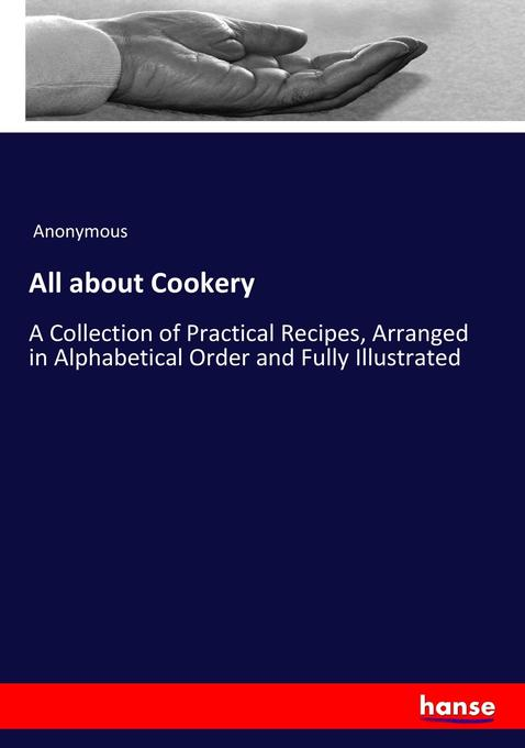 9783744763226 - Anonymous: All about Cookery als Buch von Anonymous - Buch