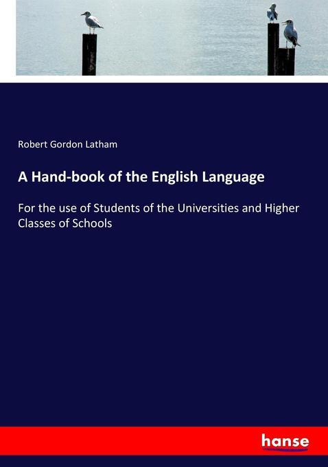 9783744763806 - Robert Gordon Latham: A Hand-book of the English Language als Buch von Robert Gordon Latham - Buch