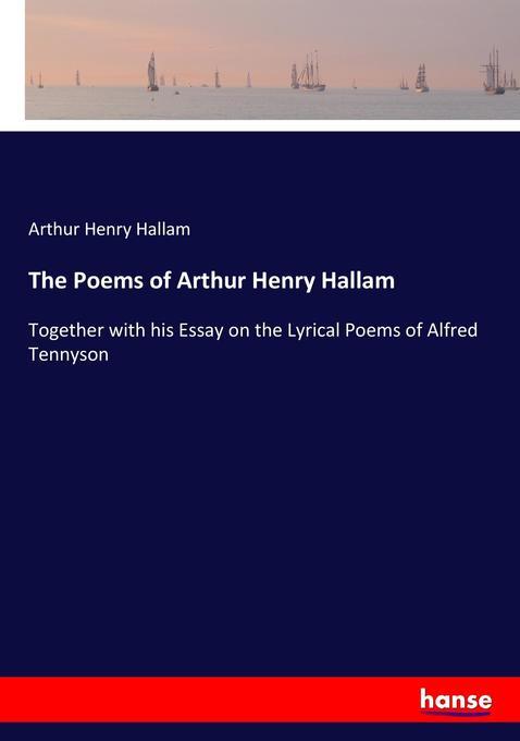 9783744763684 - Arthur Henry Hallam: The Poems of Arthur Henry Hallam als Buch von Arthur Henry Hallam - Buch