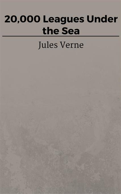 9788826047782 - Jules Verne, Jules Verne, Jules Verne, Jules Verne, Jules VERNE: 20,000 Leagues Under the Sea als eBook Download von Jules Verne, Jules Verne, Jules Verne, Jules Verne, Jules VERNE - Libro