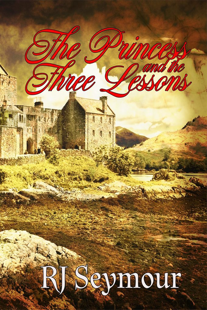 The Princess and the Three Lessons als eBook Do...