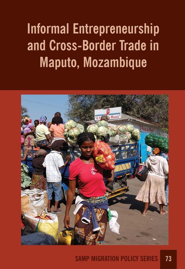 Informal Entrepreneurship and Cross-Border Trad...