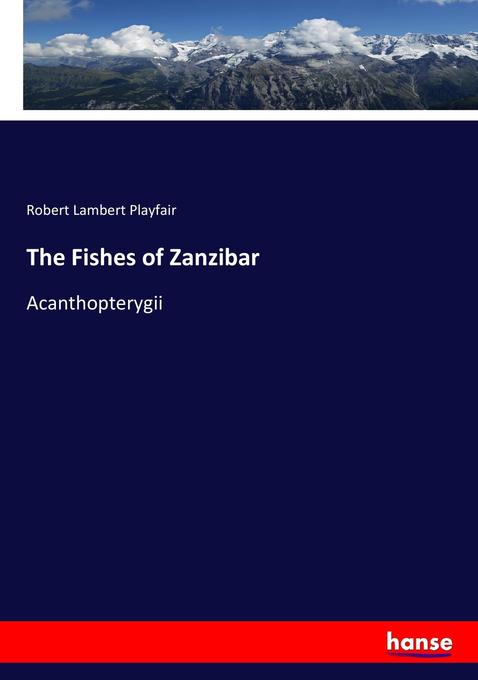 9783744762939 - Robert Lambert Playfair: The Fishes of Zanzibar als Buch von Robert Lambert Playfair - Liv