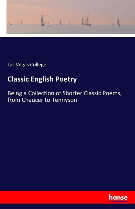 9783744764940 - Las Vegas College: Classic English Poetry als Buch von Las Vegas College - Buch