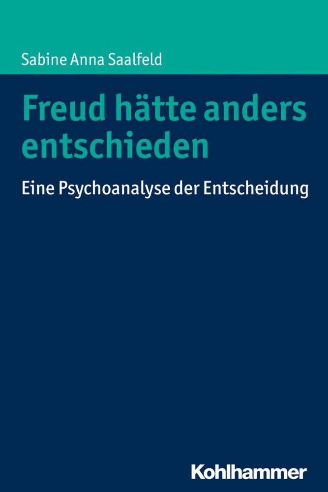 Freud hätte anders entschieden als Buch von Sab...