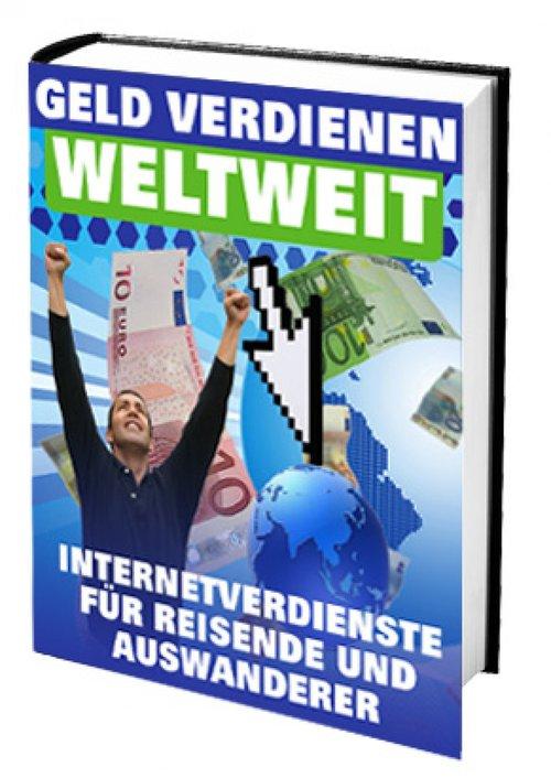 Geld verdienen weltweit als eBook Download von ...