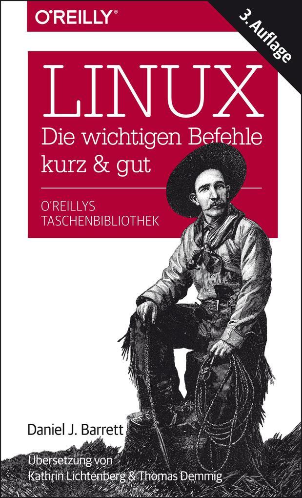 Linux - kurz & gut als eBook Download von Danie...