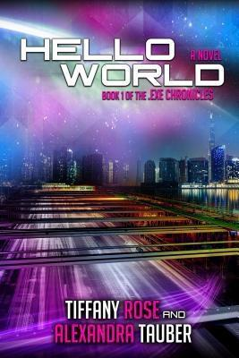 Hello World als eBook Download von Tiffany Rose...