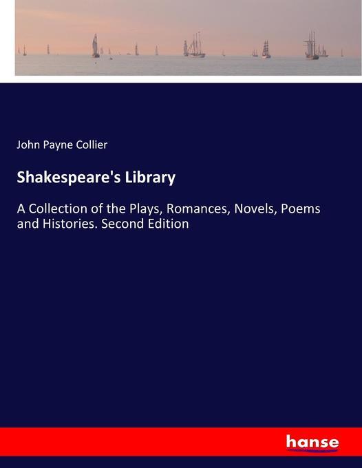 9783744763462 - John Payne Collier: Shakespeare´s Library als Buch von John Payne Collier - Buch