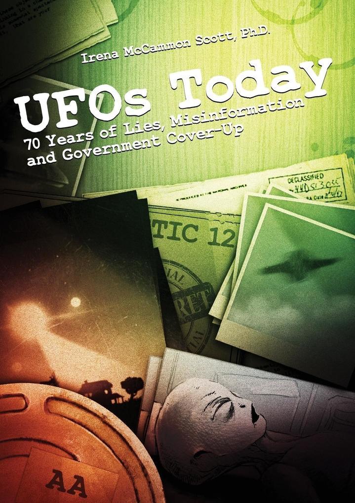 UFOs TODAY als Buch von Irena McCammon Scott