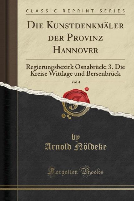 Die Kunstdenkmäler der Provinz Hannover, Vol. 4...